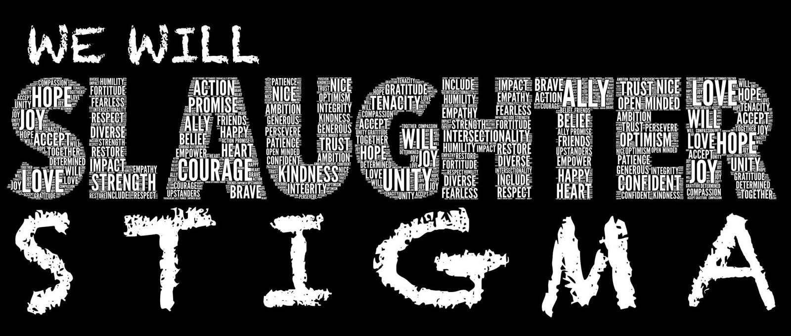 We Will Slaughter Stigma